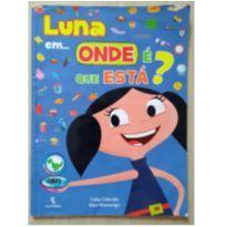 Livro: Luna em Onde é que está? -  - Editora Salamandra