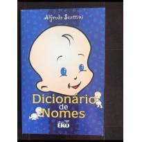 Livro Dicionário dos Nomes!! -  - Não informada