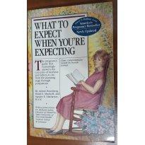 Livro O que esperar quando você está esperando em Inglês - Sem faixa etaria - Workman Publishing