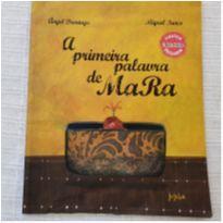 Livro: A primeira palavra de Mara -  - Livros infantis