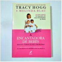 Livro -  A Encantadora de Bebês - Tracy Hogg -  - Não informada