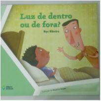 Livro Luz de dentro ou luz de fora? -  - Editora do Brasil