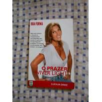Livro O Prazer de Viver Light de Lucilia Diniz leve por apenas R$ 1,00 -  - editora abril