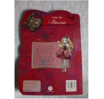 Livro Ever After High - Vida de Princesa - páginas duras - Sem faixa etaria - Ciranda Cultural