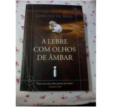 Livro A lebre com olhos de âmbar - Sem faixa etaria - Editora Intrinseca