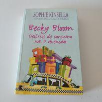 Livro Becky Bloom Delírios de Consumo na 5ª Avenida de Sophie kinsella -  - Editora Record