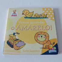 Livro Vamos Aprender o Amarelo! - fases do Bebê -  - Todo Livro
