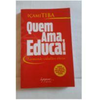 "Livro ""Quem ama educa"" -  - Integrare"