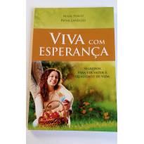 NOVO - Livro Viva com Esperança! -  - livro para educar