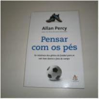 Livro Pensar Com Os Pés - Allan Percy -  - Sextante