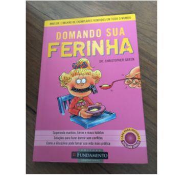 Livro Domando sua Ferinha - Sem faixa etaria - Editora fundamento