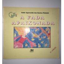 Livro: A Fada Apaixonada - Sem faixa etaria - Editora Melhoramentos