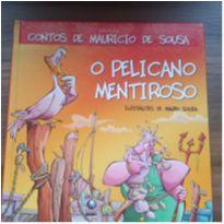 Livro: O Pelicano Mentiroso de Maurício de Sousa -  - Editora Globo
