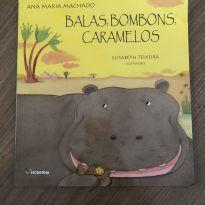 Livro: Balas, Bombons, Caramelos - Ana Maria Machado -  - Editora Moderna