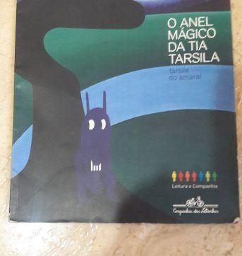 Livro O anel mágico da tia Tarsila - Tarsila do Amaral - Sem faixa etaria - Companhia das Letras