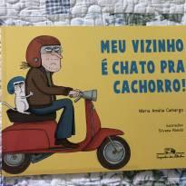 Livro - Meu Vizinho é Chato pra Cachorro - Sem faixa etaria - Companhia das Letras