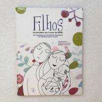 FILHOS, da gravidez aos 2 anos de idade -  - Editora Manole