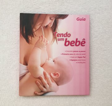 """Guia """"Tendo um bebê"""" - Sem faixa etaria - Não informada"""