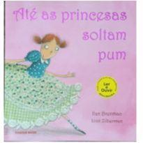 Livro - Até as princesas soltam pum -  - Brinque-Book