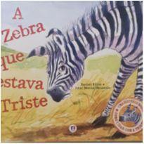 Livro - A zebra que estava triste -  - Livro