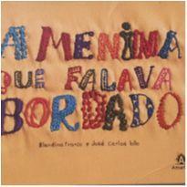 Livro - A menina que falava bordado -  - Livro