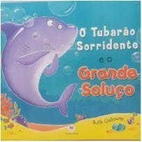 Livro - O tubarão sorridente e  grande soluço -  - Livro