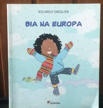 LIVRO- BIA NA EUROPA - Sem faixa etaria - Editora Moderna