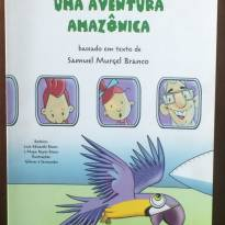 LIVRO- UMA AVENTURA AMAZÔNICA -  - Editora Moderna