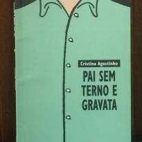 LIVRO- PAI SEM TERNO E GRAVATA -  - Editora Moderna