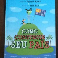 LIVRO- COMO CONSTRUIR SEU PAÍS -  - Editora Melhoramentos