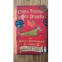 Livro Como Treinar o Seu Dragão - Sem faixa etaria - Editora Intrínseca