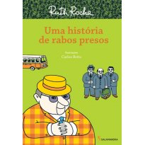 Uma História de Rabos Presos - Sem faixa etaria - Editora Salamandra