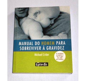 Livro - Manual do Homem para Sobreviver À Gravidez